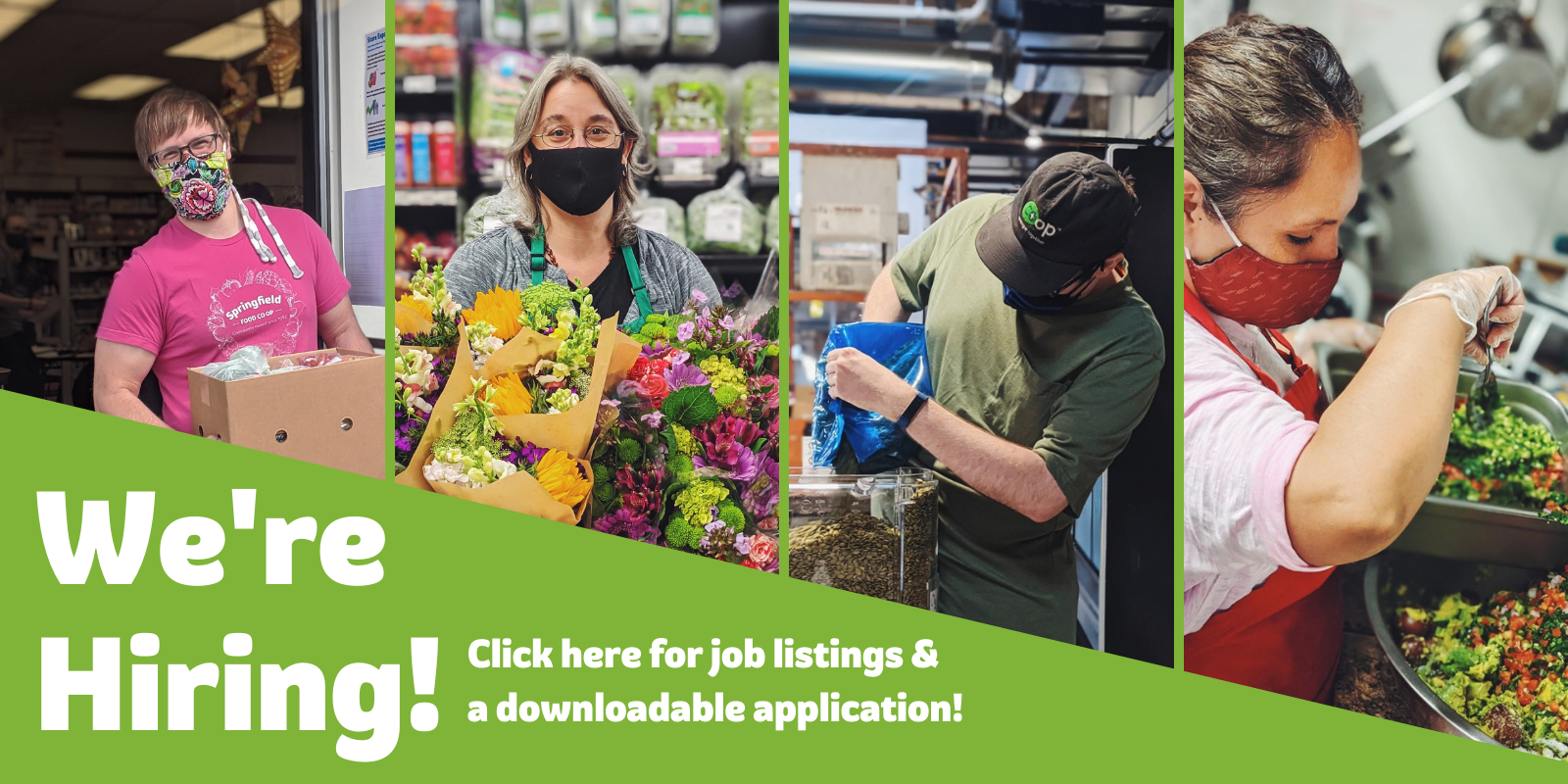 [IMAGE OF 4 MEMBERS OF CO-OP STAFF] We're Hiring! Click here for job listings & a downloadable application!